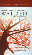 Walden Or Life in the Woods and  On the Duty of Civil Disobedience