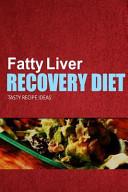 Fatty Liver Recovery Diet - Tasty Recipe Ideas