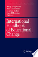 """International Handbook of Educational Change: Part Two"" by Andy Hargreaves, A. Lieberman, M. Fullan, D.W. Hopkins"