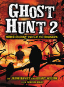 Ghost Hunt 2: MORE Chilling Tales of the Unknown [Pdf/ePub] eBook