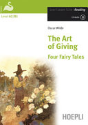 The Art of Giving. Four Fairy Tales. Con CD-Audio