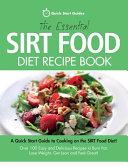 The Essential Sirt Food Diet Recipe Book Pdf/ePub eBook