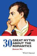 30 Great Myths about the Romantics Pdf/ePub eBook