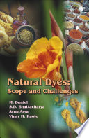 Natural Dyes : Scope and Challenges