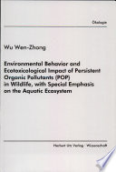 Environmental Behavior And Ecotoxicological Impact Of Persistent Organic Pollutants Pop In Wildlife With Special Emphasis On The Aquatic Ecosystem Book PDF