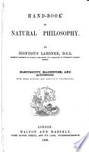 Hand Book of Natural Philosophy     Electricity  Magnetism  and Acoustics