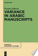 Variance in Arabic manuscripts : Arabic didactic poems from the eleventh to the seventeenth centuries - analysis of textual variance and its control in the manuscripts