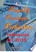 Prospek dan Persaingan Perbankan Indonesia 2015