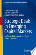 Strategic Deals in Emerging Capital Markets