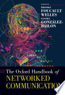The Oxford Handbook of Networked Communication Book