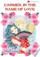 Carmen In The Name Of Love
