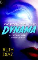 The Superheroes Union  Dynama