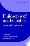 Philosophy of Mathematics, Selected Readings by Cogan University Professor Emeritus Hilary Putnam PDF