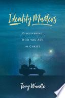 Identity Matters