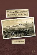 Visiting Modern War in Risorgimento Italy