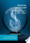 Magical Capitalism