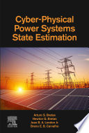 Cyber Physical Power Systems State Estimation Book
