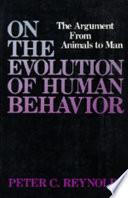 On the Evolution of Human Behavior