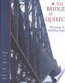The Bridge at Québec
