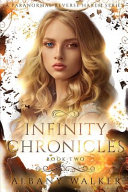 Infinity Chronicles Book Two Book PDF