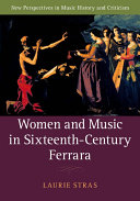 Women and Music in Sixteenth-Century Ferrara