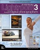 The Adobe Photoshop Lightroom 3 Book for Digital Photographers