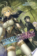 Death March to the Parallel World Rhapsody  Vol  10  light novel