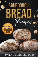 Pdf SOURDOUGH BREAD RECIPES