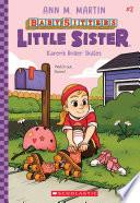 Karen s Roller Skates  Baby Sitters Little Sister  2