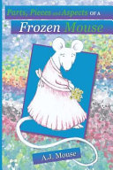 Parts, Pieces and Aspects of a Frozen Mouse ebook