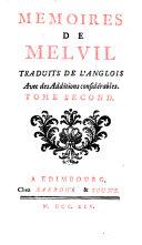 Mémoires de Melvil, Traduits de l'Anglois, Avec des Additions considérables
