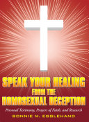 Pdf Speak Your Healing from the Homosexual Deception