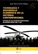 Tecnología y desarrollo económico en la historia contemporánea