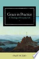 Grace in Practice