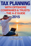 Tax Planning with Offshore Companies and Trusts 2015