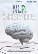NLP for Anxiety Cure
