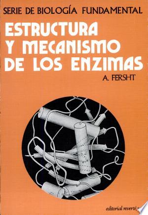 Download Estructura y mecanismo enzimas Free Books - manybooks-pdf