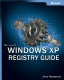 Microsoft Windows XP Registry Guide