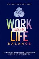 Work Passion Life Balance