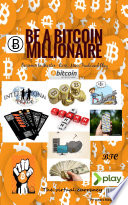 Be a BITCOIN Millionaire