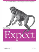 Exploring Expect: A Tcl-based Toolkit for Automating Interactive ...