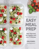 The Visual Guide to Easy Meal Prep [Pdf/ePub] eBook