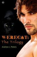 Werecat  The Trilogy