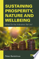 Sustaining Prosperity, Nature and Wellbeing