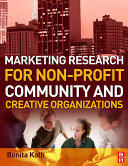 Marketing Research for Non profit  Community and Creative Organizations