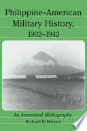 Philippine-American Military History, 1902Ð1942
