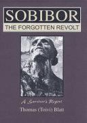 Sobibor  the Forgotten Revolt Book PDF