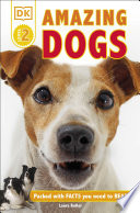 DK Readers L2  Amazing Dogs