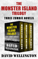 The Monster Island Trilogy