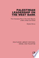 Palestinian Leadership on the West Bank  RLE Israel and Palestine